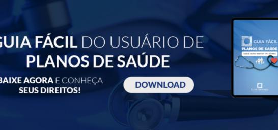 Guia Fácil do Usuário de Planos de Saúde: baixe agora nosso e-book e conheça seus direitos!